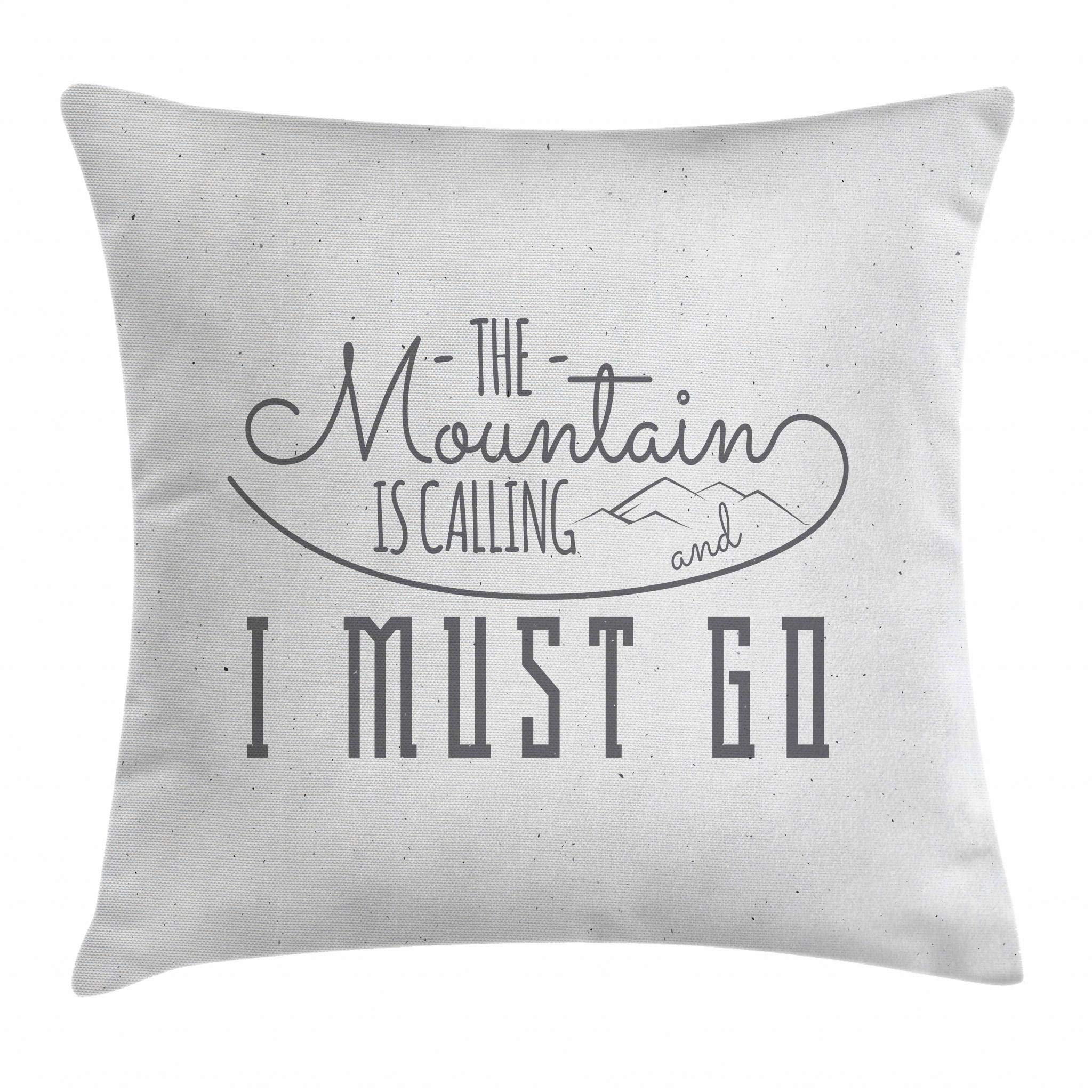 Ambesonne Adventure Throw Pillow Cushion Cover, Inspirational Typography Design Hiking Woods Mountains Call of The Nature Theme, Decorative Square Accent Pillow Case, 18 X 18 Inches, Grey White