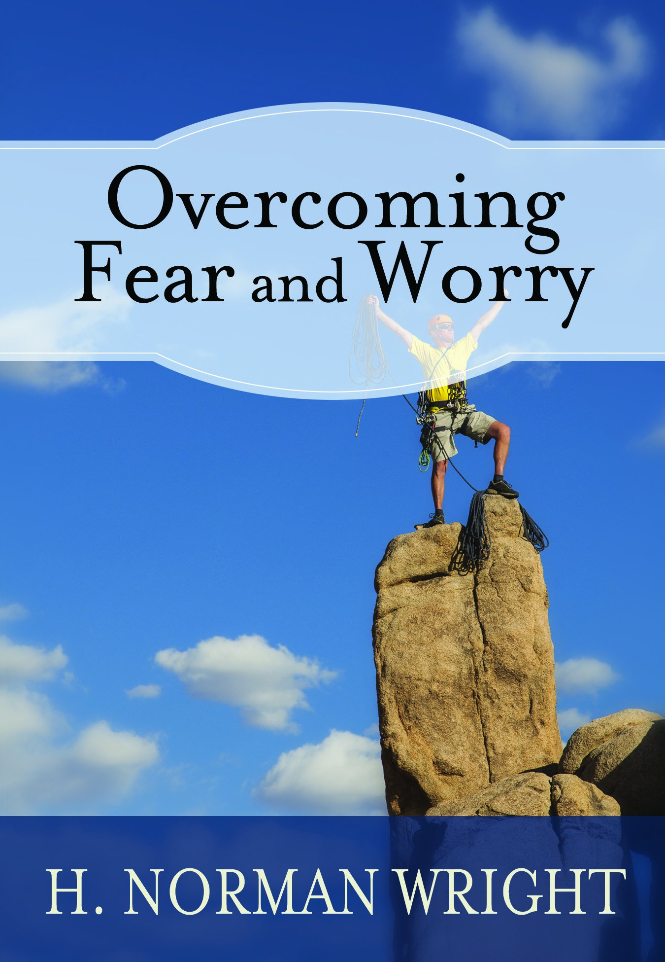 Overcoming Fear Worry Norman Wright product image