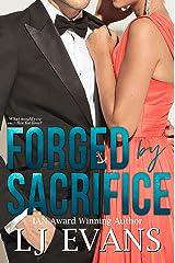 Forged by Sacrifice: A Slow-burn, Political Romance (An Anchor Novel Book 2) Kindle Edition