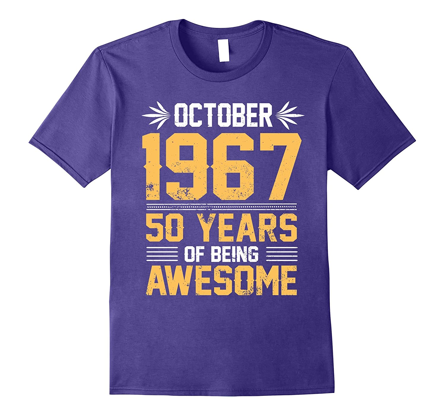 Legends Born In October 1967 50 Years Old Of Being Awesome-TJ