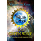 The Green Wave: An Australian colonial steampunk story