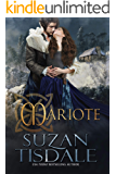 Mariote: Book One of The Daughters of Moirra Dundotter Series