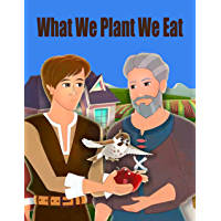 Story Of About What We Plant We Eat | S305 | A Bedtime Story Picture Book for Kids: English Fairy Tales (English Edition…