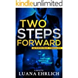 Two Steps Forward: A Titus Ray Thriller (Titus Ray Thrillers Book 6)