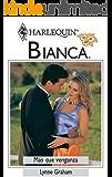 Más que venganza: Las hermans Brides (2) (Bianca)