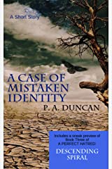 A Case of Mistaken Identity: A Short Story Kindle Edition