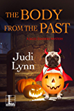 The Body from the Past (A Jazzi Zanders Mystery Book 5)