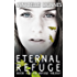Eternal Refuge (The Refuge Trilogy)