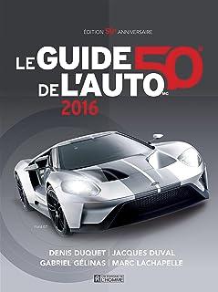 le guide de l auto 2014 amazon ca denis duquet jacques duval rh amazon ca guide de l'auto rogue 2014 guide de l'auto 2014 jacques duval