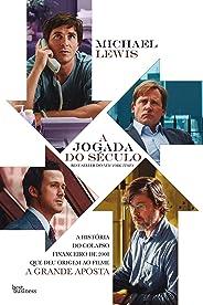 A jogada do século: A história do colapso financeiro de 2008 que deu origem ao filme A Grande Aposta