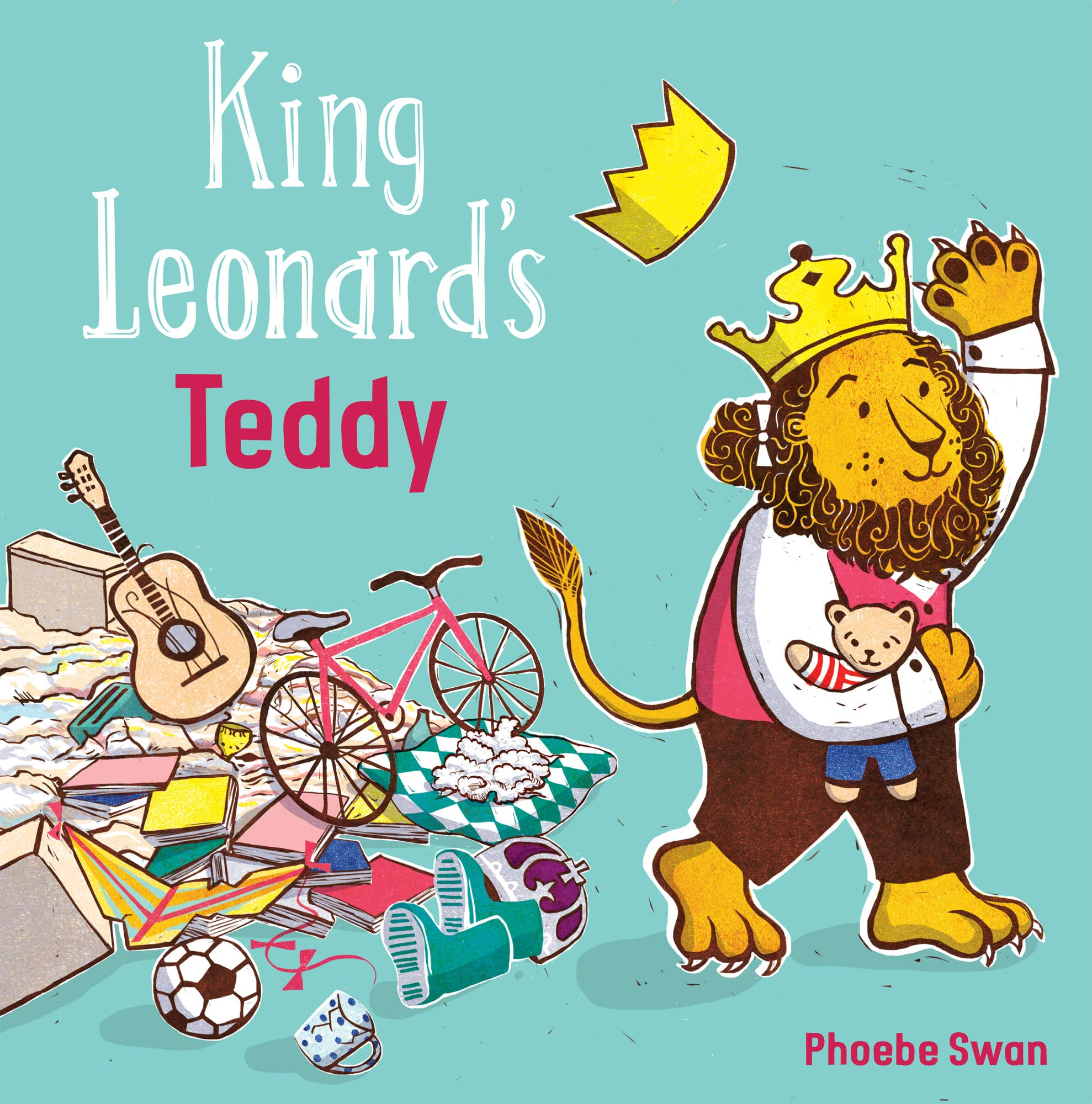 King Leonard's Teddy (Child's Play Library): Phoebe Swan ...