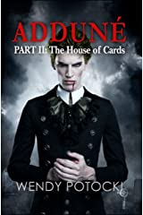 The House of Cards (Adduné Book 2) Kindle Edition