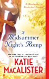 A Midsummer Night's Romp: A Matchmaker in Wonderland Romance (Ainslie Brothers series)