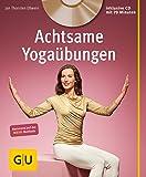 Achtsame Yogaübungen (mit CD) (GU Multimedia Körper, Geist & Seele)