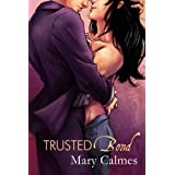 Trusted Bond (Change of Heart Book 2)