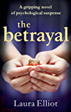 The Betrayal: A gripping novel of psychological suspense