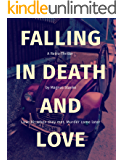 Falling in Death and Love: A Retro-Thriller by Magnus Stanke