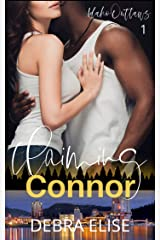 Claiming Connor: A Second Chance Romance (Idaho Outlaws Book 1) Kindle Edition