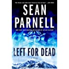 Left for Dead: A Novel (Eric Steele Book 4)