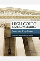 High Court Case Summaries on Securities Regulation (Keyed to Cox, Hillman, Langevoort, Lipton, and Sjostrom) Kindle Edition