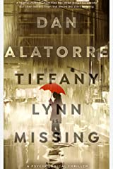 Tiffany Lynn Is Missing: a psychological thriller (A JETT THACKER MYSTERY Book 1) Kindle Edition