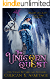 The Unicorn Quest: A Dark Fae Adventure (Realm of Light and Fire Book 2)