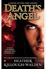 Death's Angel: A Novel of the Lost Angels Kindle Edition