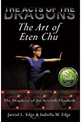 The Art of Eten Chu (The Acts of the Dragons Book 1)