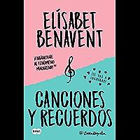 Canciones y recuerdos (Pack con Fuimos canciones | Seremos recuerdos) (Spanish Edition)