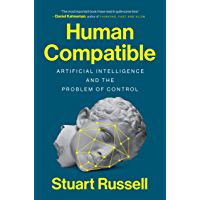 Human Compatible: Artificial Intelligence and the Problem of Control (English Edition)