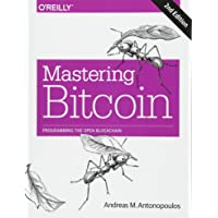 Mastering Bitcoin 2e: Programming the Open Blockchain