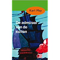De admiraal van de sultan (Karl May Book 35)