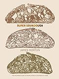 Super Sourdough
