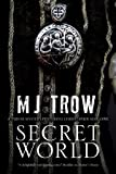 Secret World: A Tudor mystery featuring Christopher Marlowe (A Kit Marlowe Mystery)