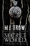 Secret World: A Tudor mystery featuring Christopher Marlowe (A Christopher Marlowe Mystery)