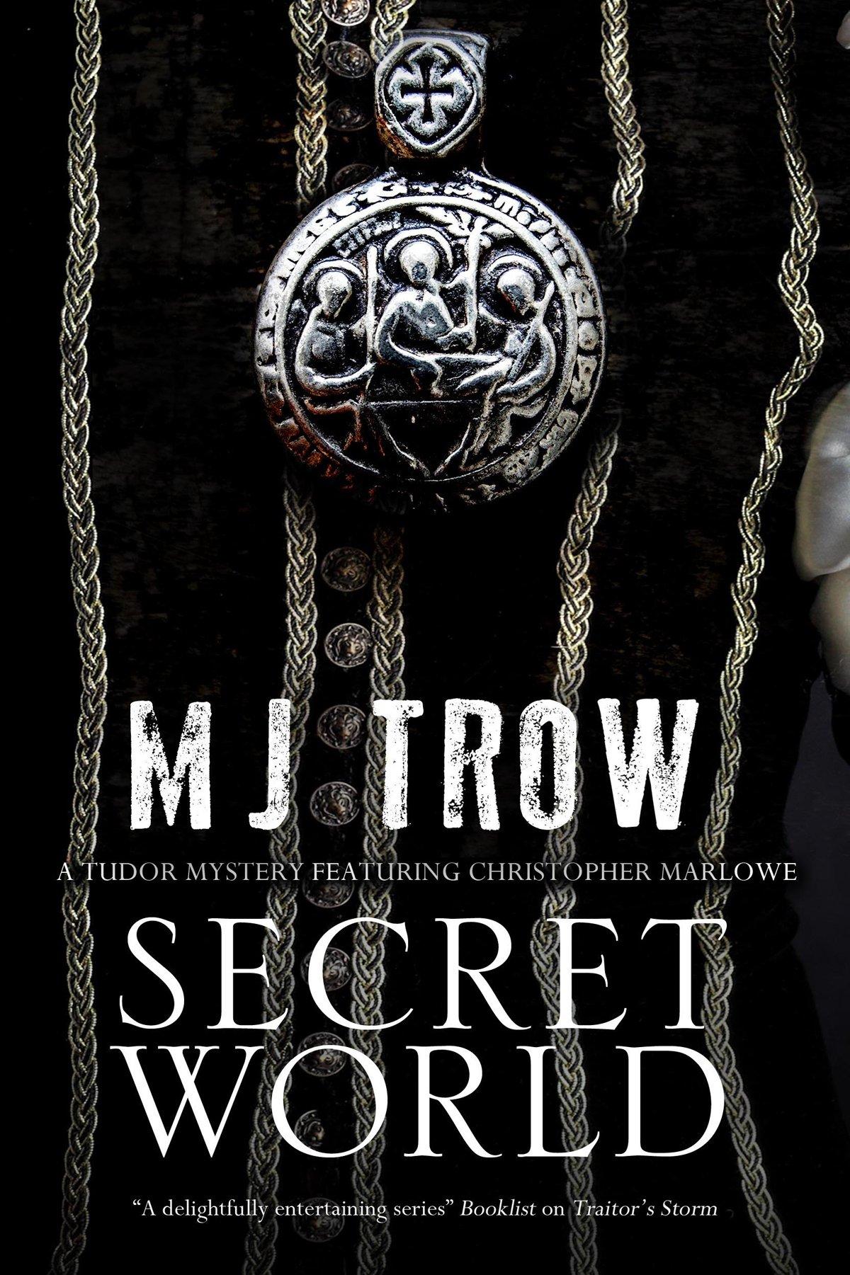 Download Secret World: A Tudor mystery featuring Christopher Marlowe (A Kit Marlowe Mystery) pdf epub