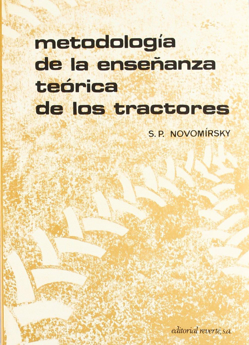 Enseñanza Y Metodología Teórica De Tractores: NOVOMIRSKY: 9788429148480: Amazon.com: Books