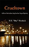 Crueltown A Drew Steele Los Angeles - Las Vegas Mystery (Drew Steele Mysteries Book 1)