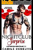 Nightclub Surprise: Une Romance de Milliardaire (Les Rois du Nightclub t. 3) (French Edition)