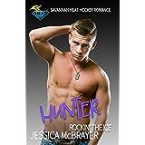 Hunter - Rockin' the Ice: A Savannah Heat Hockey Romance Book 7