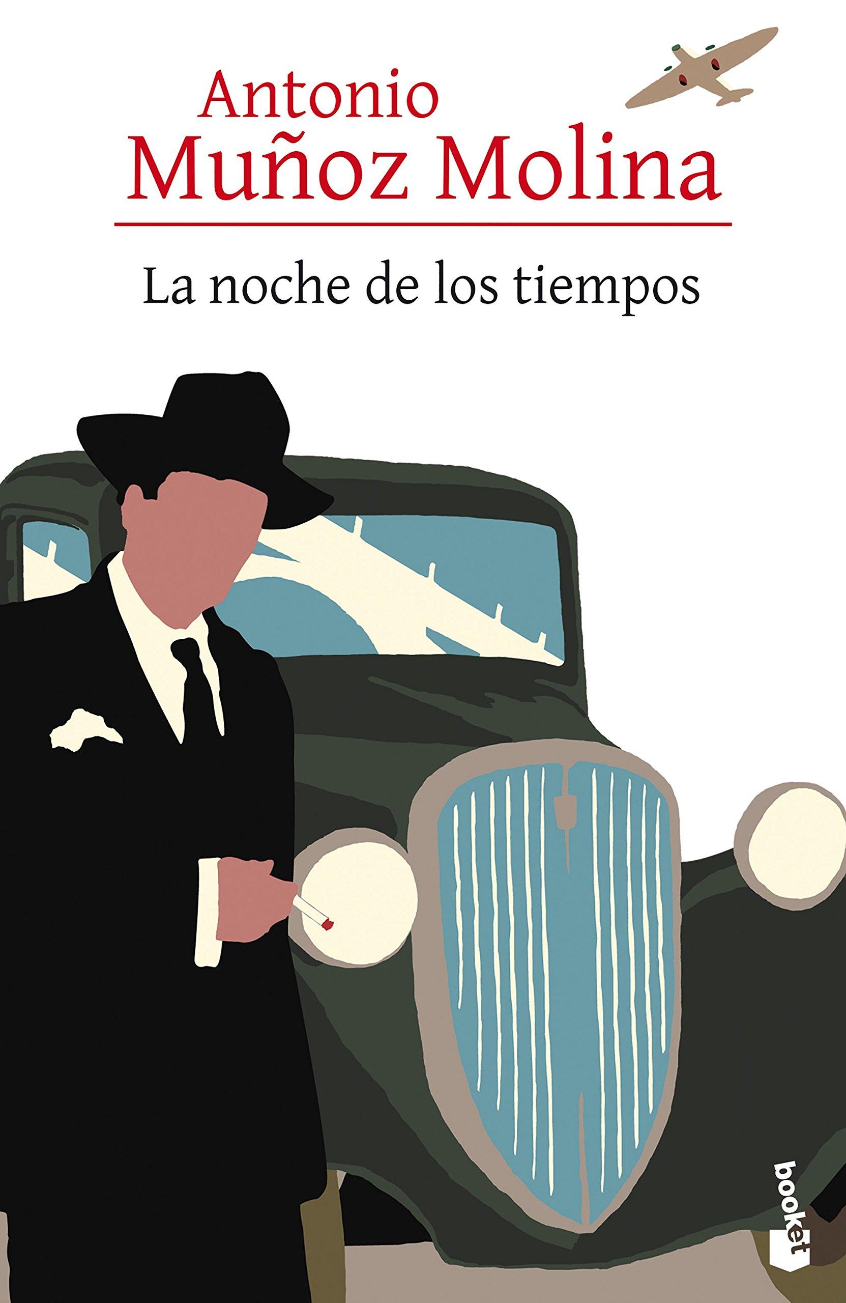La noche de los tiempos Biblioteca Antonio Muñoz Molina: Amazon.es: Muñoz Molina, Antonio: Libros