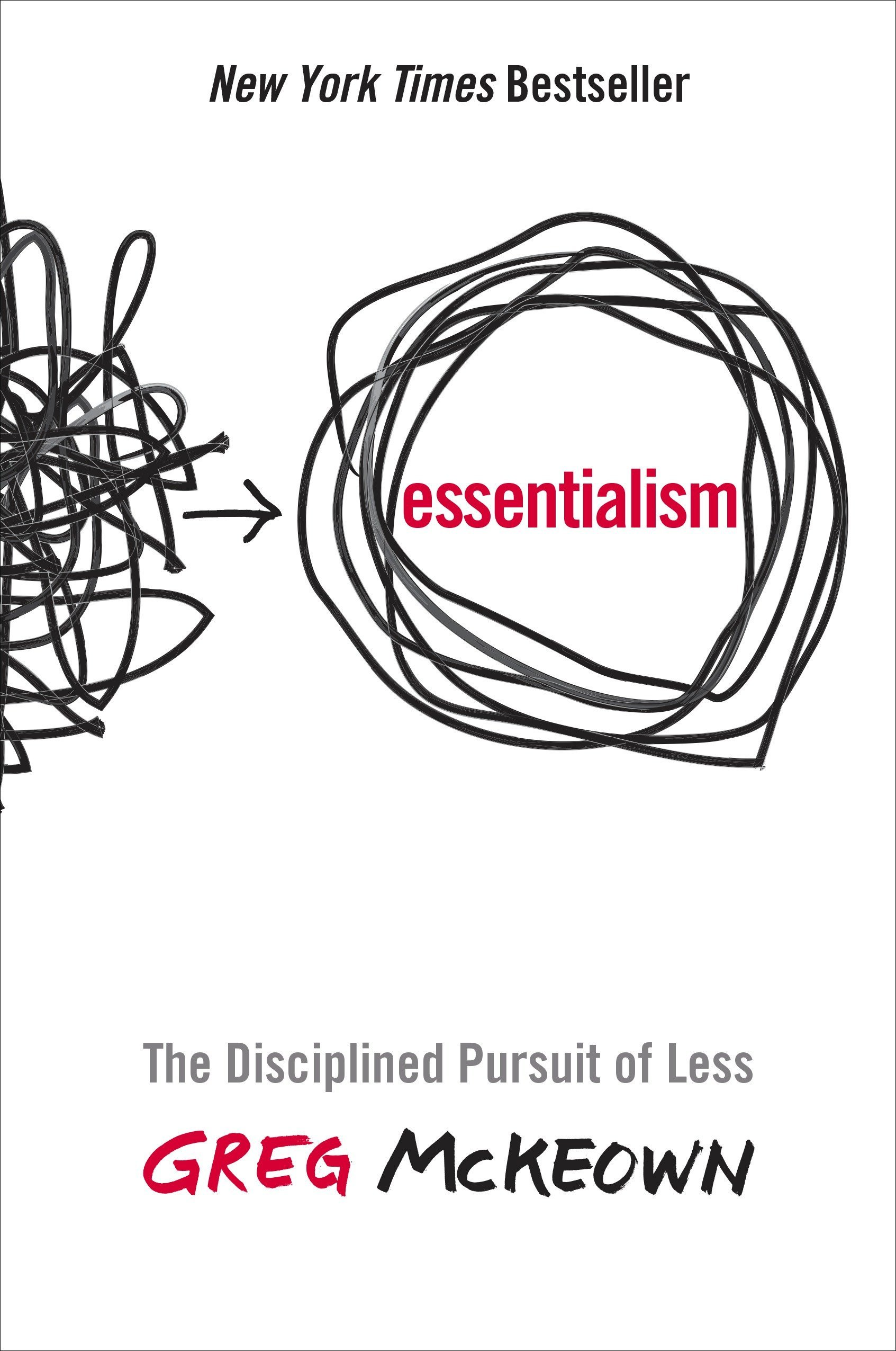 Essentialism: The Disciplined Pursuit of Less by Crown Business