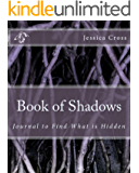 Book of Shadows: Journal to Find What is Hidden
