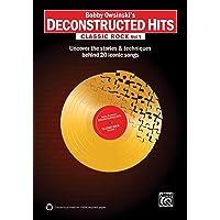 Bobby Owsinski's Deconstructed Hits -- Classic Rock, Vol