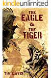 The Eagle And The Tiger (English Edition)