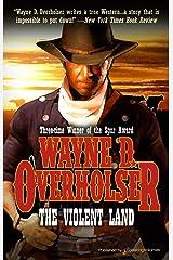 The Violent Land Kindle Edition