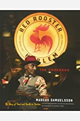 The Red Rooster Cookbook: The Story of Food and Hustle in Harlem Hardcover