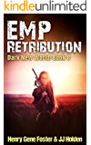 EMP Retribution (Dark New World, Book 8) - An EMP Survival Story