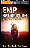 EMP Retribution (Dark New World, Book 8) - An EMP Survival Story