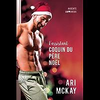 L'assistant coquin du Père Noël (Avocats amoureux t. 1) (French Edition)